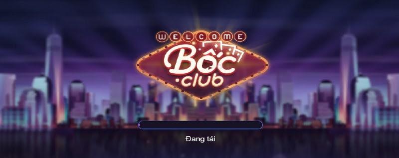 Bốc Club là cổng game rất được yêu mến hiện nay