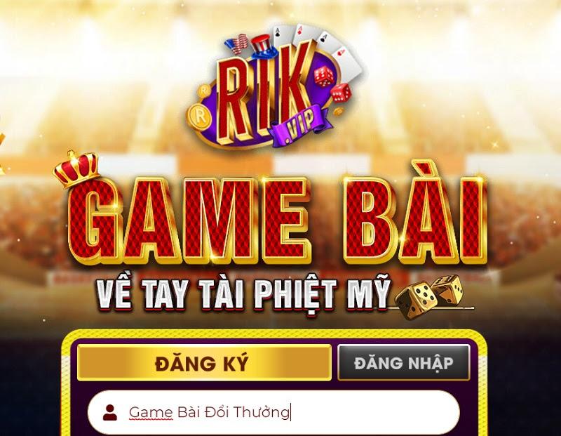 RikVip - Cổng game bài đổi thưởng triệu đô